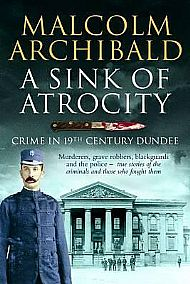 a sink of atrocity by malcolm archibald
