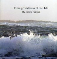 Fishing Traditions of Fair Isle by Emma Perring.