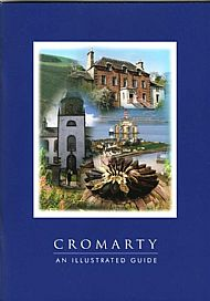 Cromarty: An Illustrated Guide