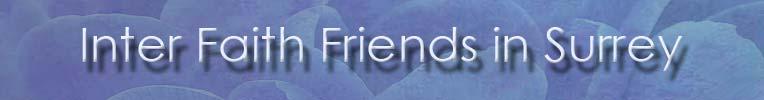 Inter Faith Friends in Surrey