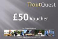 £50 TroutQuest Voucher