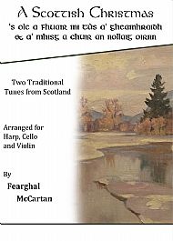 A Scottish Christmas Harp/Cello/Violin PDF £8