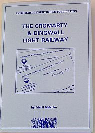 The Cromarty and Dingwall Light Railway