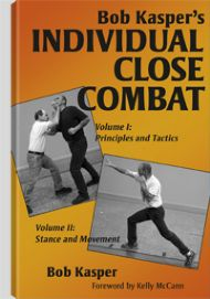 Bob Kasper's Individual Close Combat Vol 1 & 2