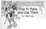 How To: make Snowshoes