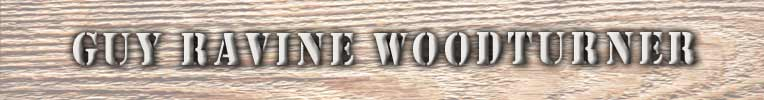 Guy Ravine Woodturner