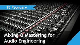 Mixing and Mastering for Audio Engineering