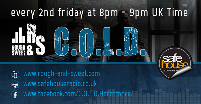 C.O.L.D. rough & sweet Safehouse Radio Thumb