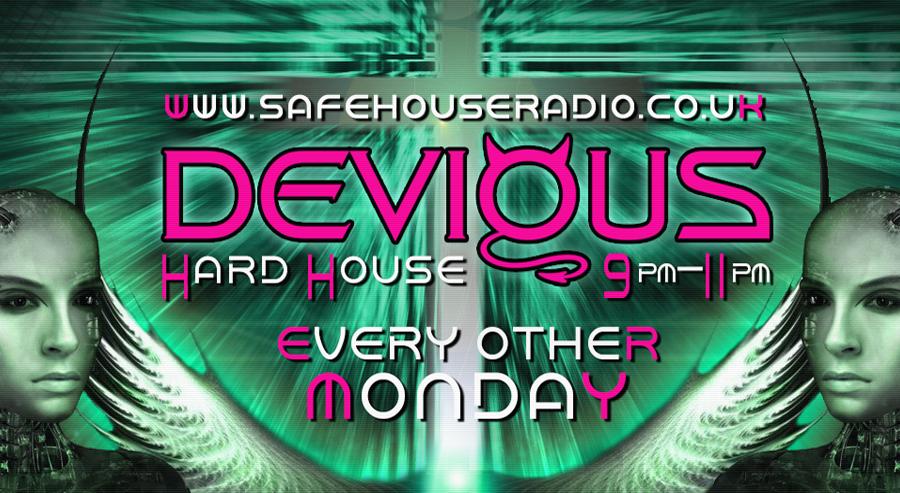 Devious Live www.safehouseradio.co.uk