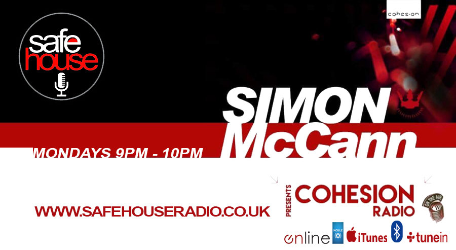 Cohesion Radio:Simon McCann www.safehouseradio.co.uk