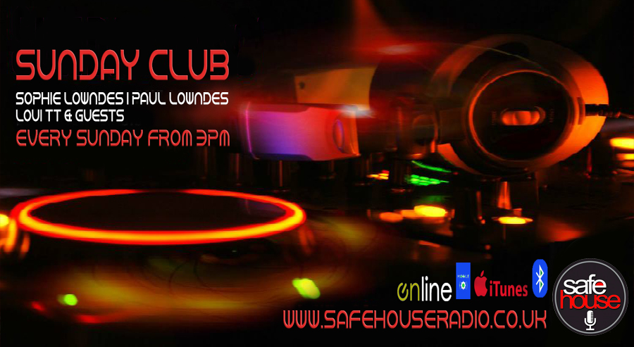 Sunday Club Live on Safehouse Radio