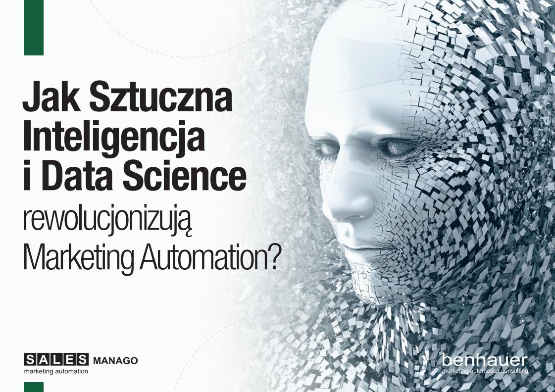Jak Sztuczna Inteligencja i Data Science rewolucjonizują Marketing Automation?