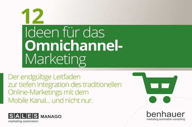 12 Ideen für das Omnichannel-Marketing