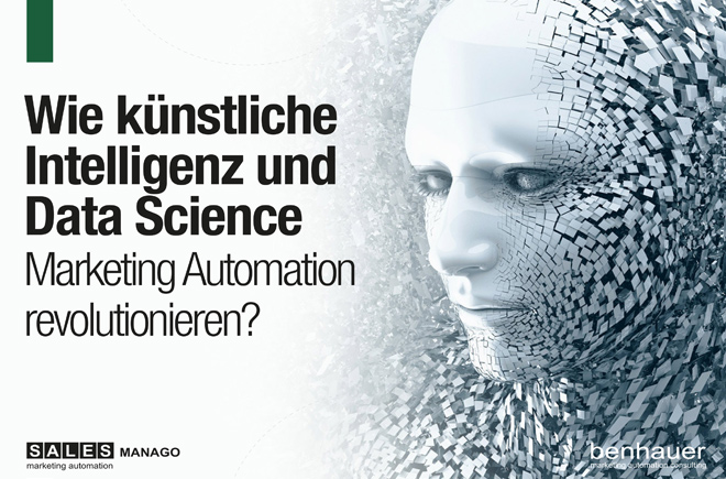 Wie künstliche Intelligenz und Data Science Marketing Automation revolutionieren?