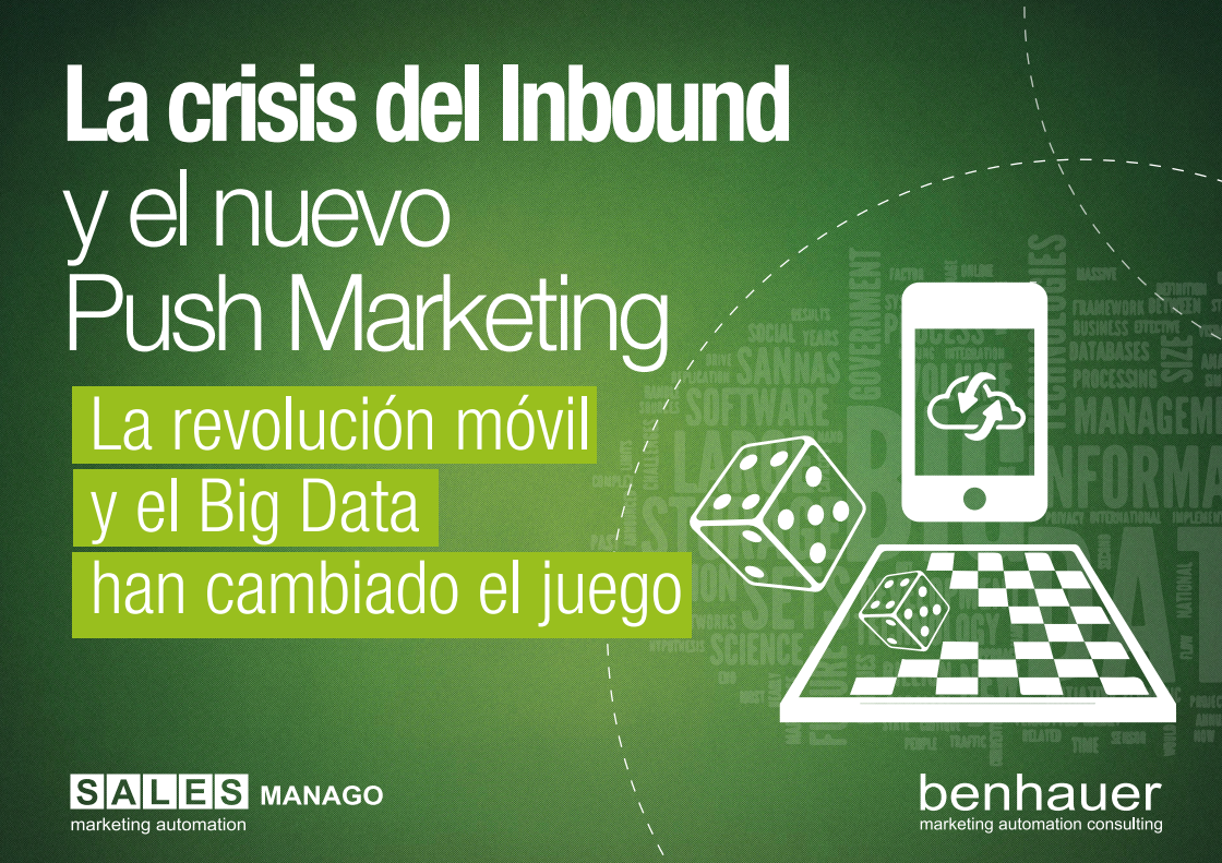 La crisis del Inbound y el nuevo Push Marketing