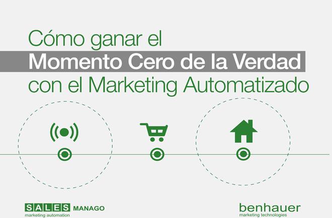 Cómo ganar el Momento Cero de la Verdad con el Marketing Automatizado