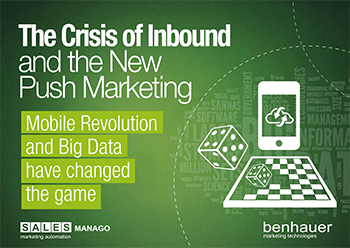 The Crisis of Inbound and the new Push Marketing