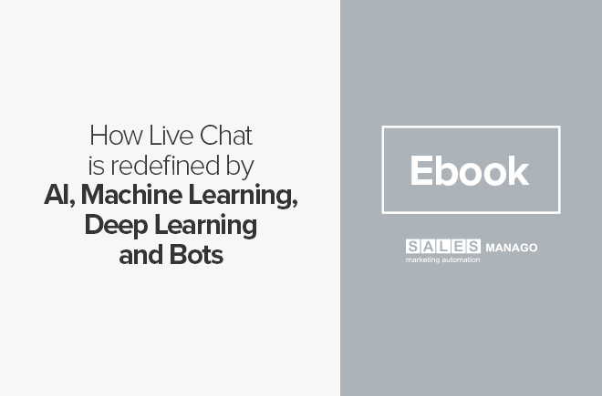 How Live Chat is redefined by AI, Machine Learning, Deep Learning and Bots