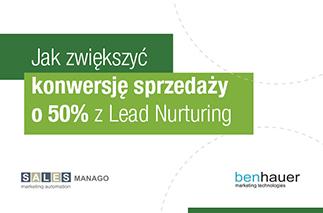 Jak zwiększyć konwersję sprzedaży o 50% z Lead Nurturing