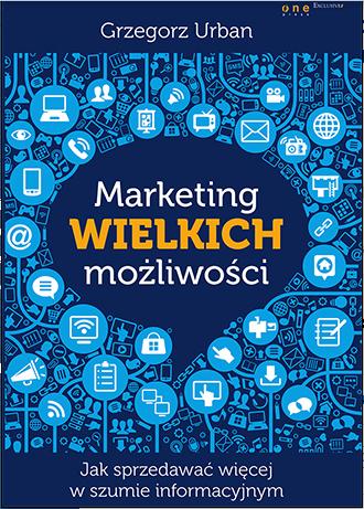 Okładka książki - Marketing Wielkich możliwości