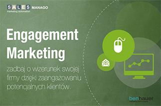 Engagement Marketing. Zaangażuj potencjalnych Klientów