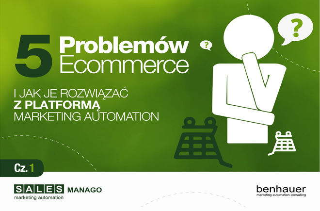 SALESmanago Marketing Automation - 5 problemów Ecommerce i jak je rozwiązać z Platformą Marketing Automation Cz.1