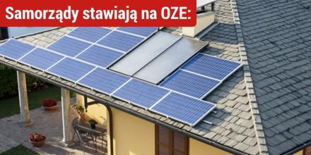 Samorządy stawiają na OZE: