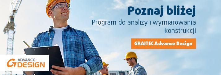Graitec Advance Design - poznaj program do analizy i wymiarowania konstrukcji
