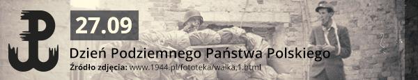 27.09 Dzień Podziemnego Państwa Polskiego