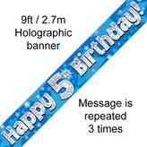 Happy 5th Birthday Banner Blue 2.7mt Holograph