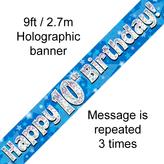 Happy 10th Birthday Banner Blue 2.7mt Holograph