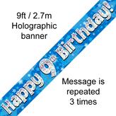 Happy 9th Birthday Banner Blue 2.7mt Holograph