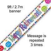 Happy Retirement Holographic Banner 9ft
