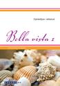 Bella vista 1 Opiskelijan ratkaisut
