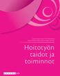 Hoitotyön taidot ja toiminnot -digikirja (6 kk)