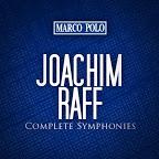 Raff - Symphonies · Suites · Overtures - Schneider & Friedmann