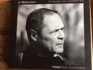 CD : Frederick Martin « In Memoriam », superbe hommage du Trio Polycordes à l'un des compositeurs les plus sensibes de sa génération