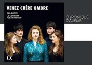 Français - Chronique d'album : Venez chère ombre, d'Eva Zaïcik, Justin Taylor et Le Consort