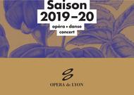 Français - L'Opéra de Lyon dévoile une saison 2019-2020 toujours dans la (re)découverte