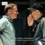 Reich et Currie s'applaudissent à la Fondation Vuitton