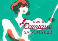 Français - L'Opéra Comique capitalise sur son patrimoine et son réseau pour sa saison 2020