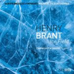 L'explosif Ice Field de Henry Brant