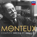Pierre Monteux à Paris, Vienne, Londres et Amsterdam : pour le compositeur, rien que le compositeur