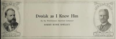 Dvořák tel que je l'ai connu, par Harry Rowe Shelley (1913)