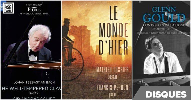 DISQUES | Lussier, Schiff, Gould : trois produits musicaux à écouter, à regarder, à lire et surtout à admirer