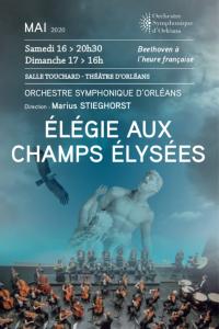 OSO Orchestre Symphonique d'ORLÉANS : ÉLÉGIE AUX CHAMPS-ÉLYSÉES