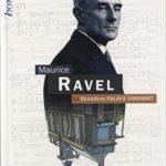 Ravel en biographie