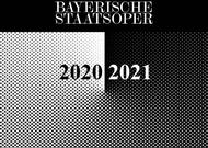Français - Bayerische Staatsoper de Munich : une saison 20/21 entre nouveautés et classiques