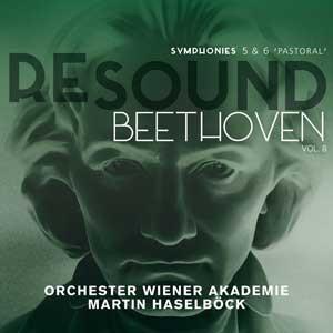 CD, critique. BEETHOVEN : Symph. 5 et 6 – Orchester Wiener Akademie, Martin Haselböck (1 cd Alpha 2018 – 2019)
