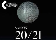 Français - La saison 2020-2021 du Théâtre du Capitole